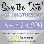 Theta Nu Xi, Girls for a Change, Giving Tuesday